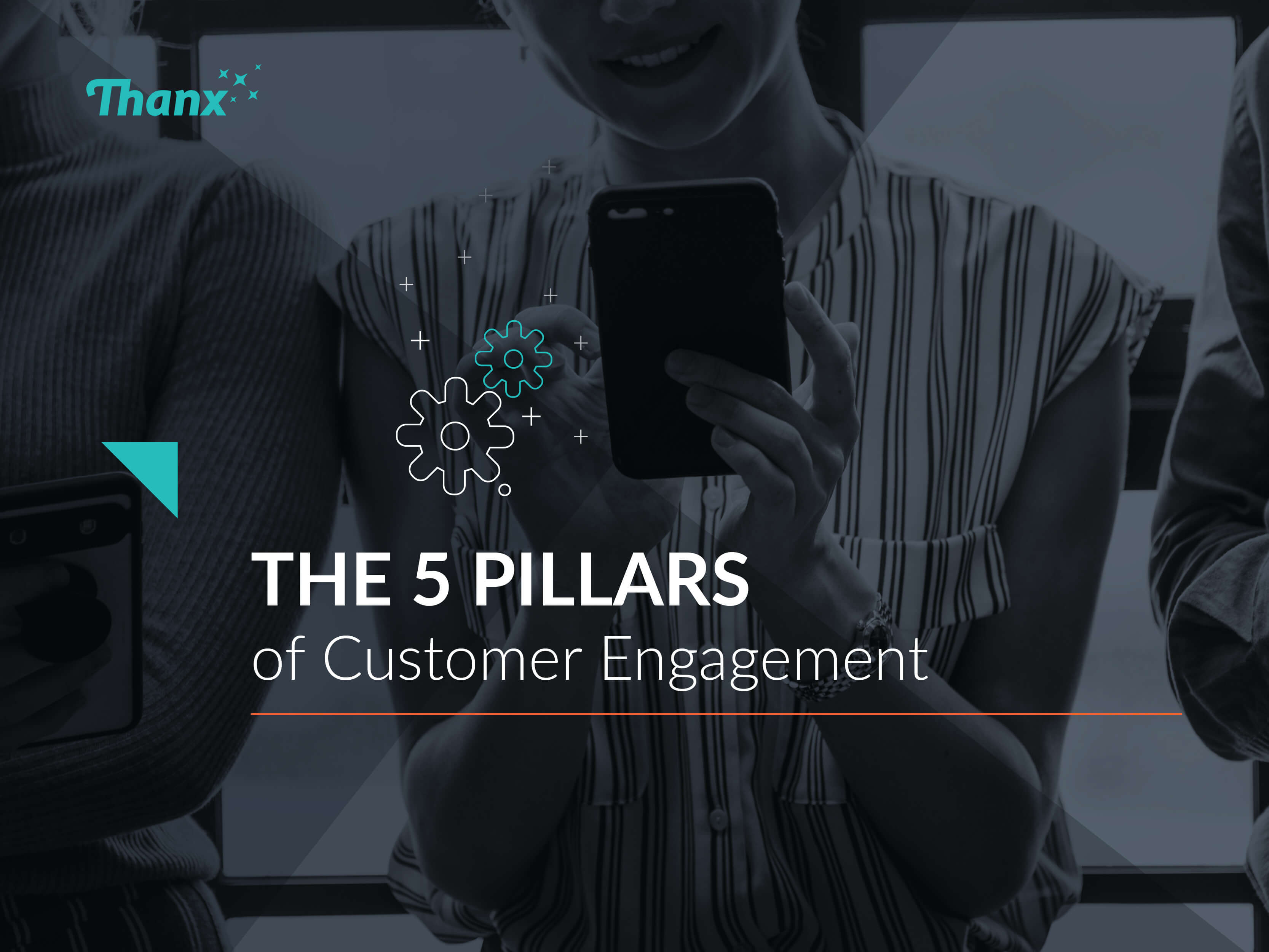 The 5 Pillars of Customer Engagement Marketing