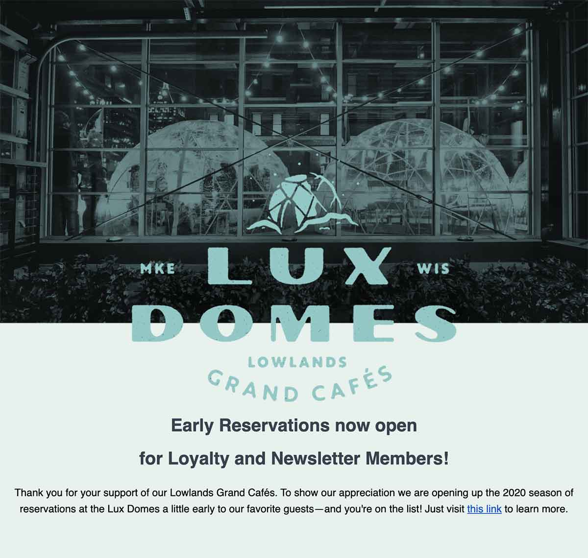 Lowlands Lux Domes Email