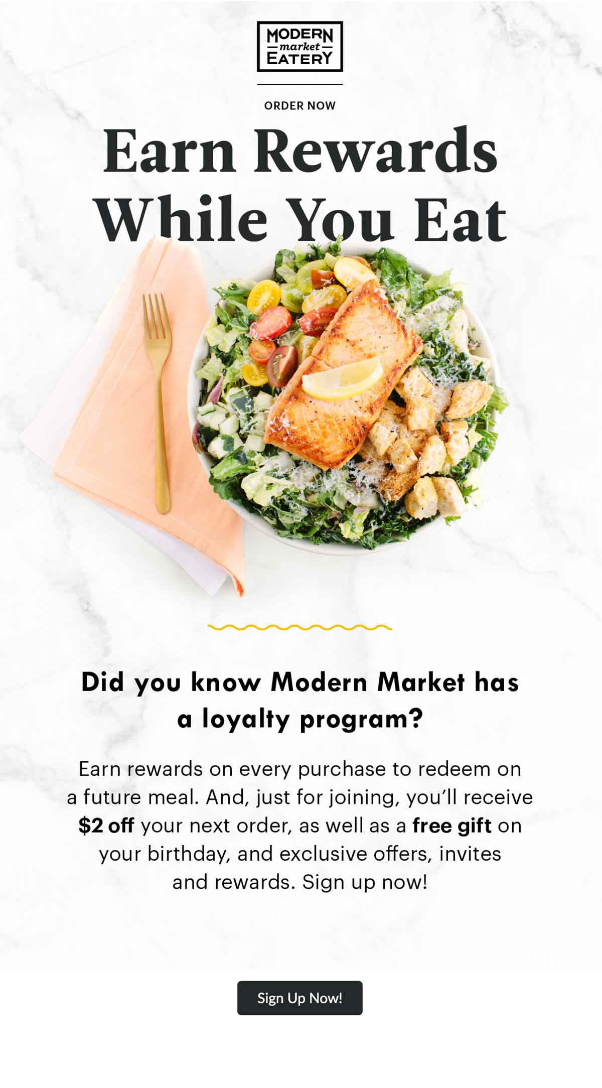 """Modern Market """"Earn Rewards While You Eat"""" Email"""