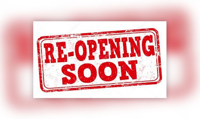 Re-opening soon